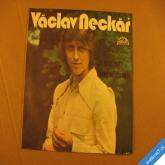 Neckář Václav CO JE TO SVĚT, ŘÍKÁŠ MI ZAPOMEŇ 1976 SP stereo