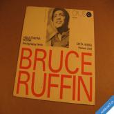 Ruffin Bruce VELKÁ ŠŤASTNÁ RODINA, DÍTĚ NEBES 1972 SP