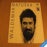 Matuška Waldemar TREZOR LP 1990 Supraphon