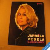 Veselá Jarmila SLUNEČNÝ OSTROV 1974 LP stereo