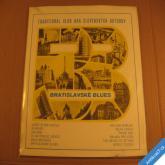 +++ Traditional Club hrá  BRATISLAVSKÉ BLUES 1970 LP stereo +++