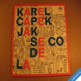 Čapek Karel JAK SE CO DĚLÁ 1981 2LP stereo