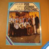 Skladby Karla Valdaufa POD JEDNOU STŘECHOU 1973 LP stereo