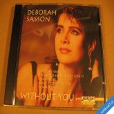 Sasson Deborah WITHOUT YOU 1996 Delta CD