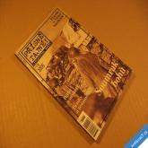 PŘÍSNĚ TAJNÉ 3/2005 SOUMRAK BOHŮ, PRAVDA O NĚMÉ BARIKÁDĚ