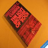 Clarke Arthur C. THE LOST WORLDS OF 2001 USA 1972