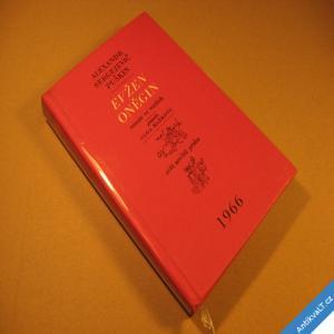 foto Puškin A. S. EVŽEN ONĚGIN román ve verších 1966
