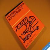 RADIOAMATÉRSKÉ KONSTRUKCE 2 kolektiv SNTL 1983