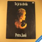 Janů Petra TO JE TA CHVÍLE 1992 Tommü Rec LP
