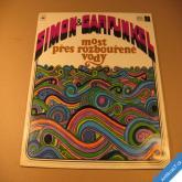 Simon and Garfunkel MOST PŘES ROZBOUŘENÉ VODY 1971 Supraphon LP