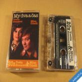 Simonová Y. & Chladil M. MY DVA A ČAS 1996 Supraphon Bonton MC