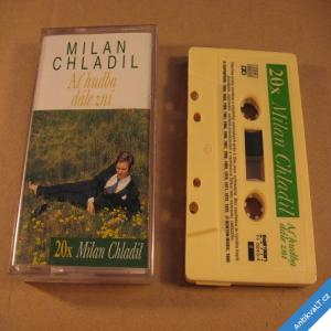 foto Chladil Milan AŤ HUDBA DÁLE ZNÍ 1995 Bonton Music MC