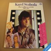 Svoboda Karel PÍSNĚ A FILMOVÉ MELODIE 1966 - 1988 2LP