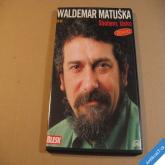 Matuška Waldemar SBOHEM LÁSKO 2009 Supraphon DVD