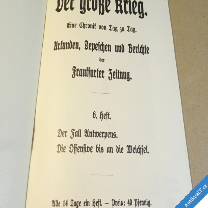foto DER GROSSE KRIEG Frankfurt. Zeitung 6. 1914