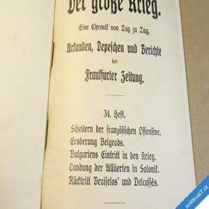 foto DER GROSSE KRIEG Frankfurt. Zeitung 34. 1915