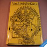 HINDUISTISCHE KUNST Plaeschke  1978 Leipzig  staré hinduistické umění