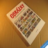 OBRÁZKY Z ČESKOSLOVENSKÝCH DĚJIN Černý, Veis, Šalamounová komiks 2012