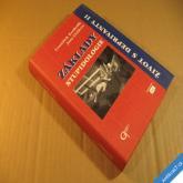 Koukolík, Drtilová ZÁKLADY STUPIDOLOGIE / ŽIVOT S DEPRIVANTY II 2002