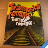 DRUHÁ TRAMPSKÁ ROMANCE 1970 70 2 LP
