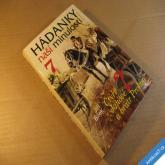 Bílek Jiří HÁDANKY NAŠÍ MINULOSTI 7 2007
