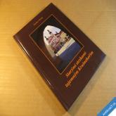 Pinta Václav STARÝMI STEZKAMI TAJEMNÝM KRUŠNOHOŘÍM 2004