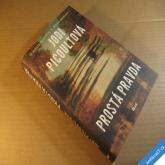 Picoultová Jodi PROSTÁ PRAVDA 2007