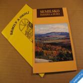 SEMILY A SEMILSKO památky a literární průvodce 1999