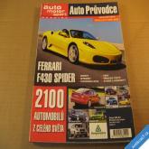 AUTO PRŮVODCE MOTOR SPORT SPECIÁL MODEL. ROK 2006 FERRARI