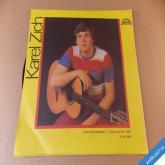 Zich Karel TŘI JSOU NĚKDY VÍC, LÉTO JAK MÁ BÝT 1986 SP stereo