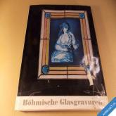 BÖHMISCHE GLASGRAVUREN Pešatová Zuzana 1968 Artia německy