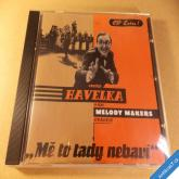 Havelka Ondřej & Melody Makers MĚ TO TADY NEBAVÍ 1998 CD Monitor EMI