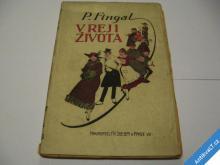 V REJI ŽIVOTA  FINGAL P.  1918
