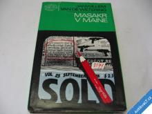 MASAKR V MAINE  WETERING J.  1985