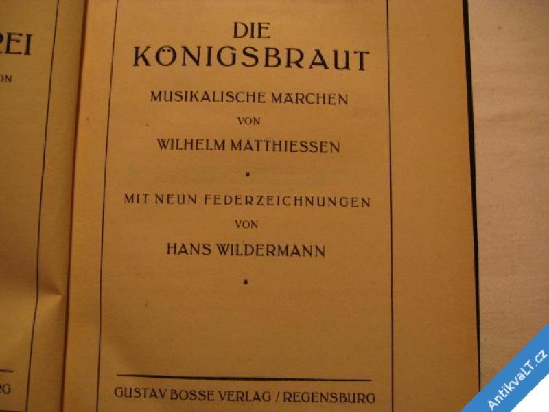 foto    DIE KÖNIGSBRAUT  MUSIKALISCHE MÄRCHEN  1932