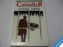 CHANDLER  VYSOKÉ OKNO  1992