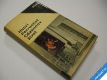 CÉZANNŮV ŽIVOT  PERRUCHOT H.  1965