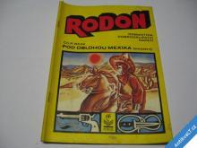POD OBLOHOU MEXIKA  WHITE CH. P.  1991 RODON