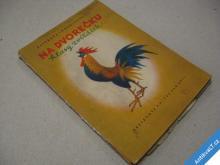 NA DVOREČKU HLASY ZVÍŘÁTEK KNÍŽKA PRO DĚTI 1947