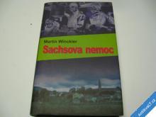 SACHSOVA NEMOC / LÉKAŘSKÝ ROMÁN  WINCKLER 2006