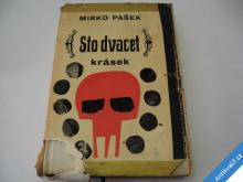 STO DVACET KRÁSEK  PAŠEK MIRKO  1967