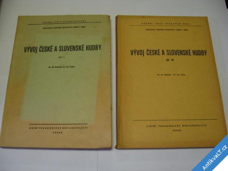 foto    VÝVOJ ČESKÉ A SLOVENSKÉ HUDBY I. A III. DÍL 1967