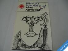PÁNI ADVOKÁTI  OSBORN J. J.  1985 výhodné poštovné