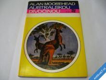 AUSTRALSKOU DIVOČINOU  MOOREHEAD  1971