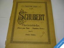 SCHUBERT CLAVIERSTÜCKE  PIANO CA 1910