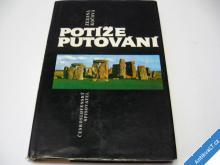 POTÍŽE PUTOVÁNÍ  KOČOVÁ ZUZANA  1989