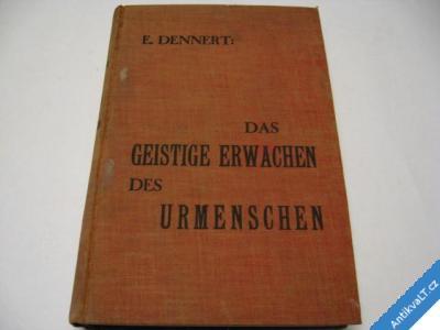 foto    DUŠEVNÍ PROBUZENÍ LIDSTVA  DENNERT  WEIMAR 1929