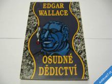 OSUDNÉ DĚDICTVÍ  WALLACE E.  1993
