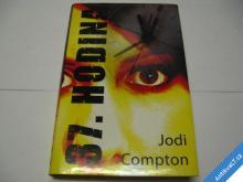 37. HODINA   COMPTON JODI  2005