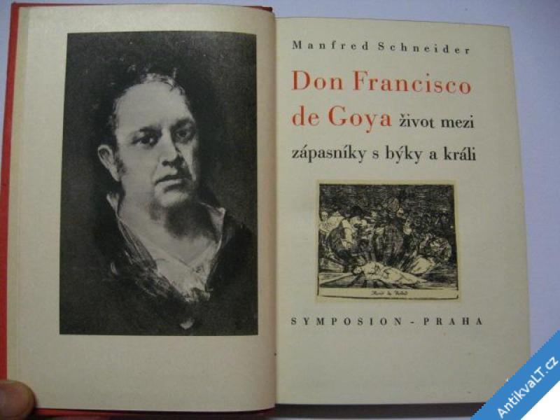 foto    DON FRANCISCO DE GOYA ŽIVOT MEZI.. SCHNEIDER 1941